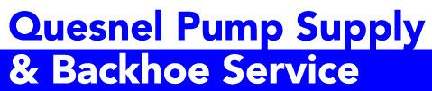 Quesnel Pump Supply & Backhoe Service